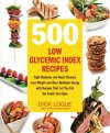 500-Low-Glycemic-Index-Recipes-Fight-Diabetes-and-Heart-Disease-Lose-Weight-and-Have-Optimum-Energy-with-Recipes-That-Let-You-Eat-the-Foods-You-Enjoy-0