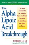 Alpha-Lipoic-Acid-Breakthrough-The-Superb-Antioxidant-That-May-Slow-Aging-Repair-Liver-Damage-and-Reduce-the-Risk-of-Cancer-Heart-Disease-and-Diabetes-0