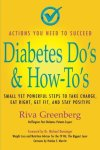 Diabetes-Dos-How-Tos-Small-yet-powerful-steps-to-take-charge-eat-right-get-fit-and-stay-positive-0