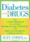 Diabetes-Without-Drugs-The-5-Step-Program-to-Control-Blood-Sugar-Naturally-and-Prevent-Diabetes-Complications-0