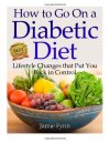 How-to-Go-on-a-Diabetic-Diet-Lifestyle-Changes-That-Put-You-Back-in-Control-0