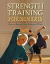 Strength-Training-for-Seniors-How-to-Rewind-Your-Biological-Clock-0
