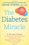 The-Diabetes-Miracle-3-Simple-Steps-to-Prevent-and-Control-Diabetes-and-Regain-Your-Health----Permanently-0