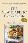 The-New-Diabetic-Cookbook-Fifth-Edition-More-Than-200-Delicious-Recipes-for-a-Low-Fat-Low-Sugar-Low-Cholesterol-Low-Salt-High-Fiber-Diet-0