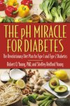 The-pH-Miracle-for-Diabetes-The-Revolutionary-Diet-Plan-for-Type-1-and-Type-2-Diabetics-0