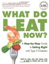 What-Do-I-Eat-Now-A-Step-by-Step-Guide-to-Eating-Right-with-Type-2-Diabetes-0